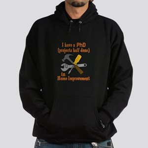 I HAVE A PHD Hoodie