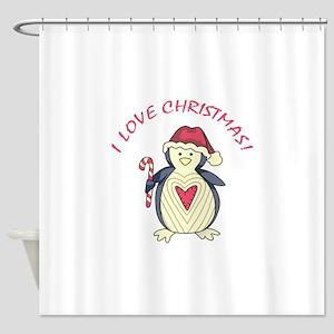 I Love Christmas! Shower Curtain
