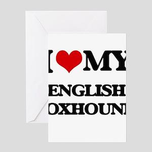 I love my English Foxhound Greeting Cards