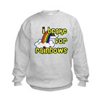 I Brake For Rainbows Kids Sweatshirt