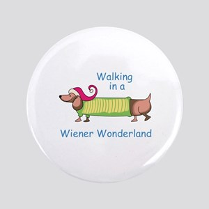 "WIENER WONDERLAND 3.5"" Button"