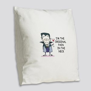 PAIN IN THE NECK Burlap Throw Pillow