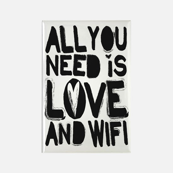 All you need is love and wifi Magnets