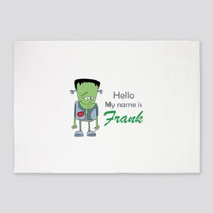 MY NAME IS FRANK 5'x7'Area Rug