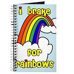 I Brake For Rainbows Journal