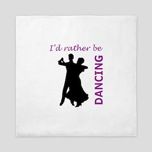 RATHER BE DANCING Queen Duvet