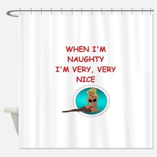 naughty Shower Curtain