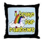 I Brake For Rainbows Throw Pillow
