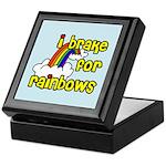 I Brake For Rainbows Keepsake Box