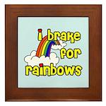 I Brake For Rainbows Framed Tile