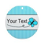 Personalizable Teal Butterfly Ornament (Round)