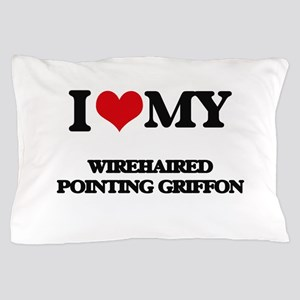 I love my Wirehaired Pointing Griffon Pillow Case