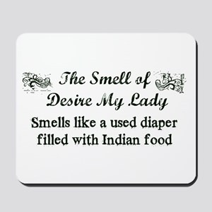 Smell Of Desire Mousepad
