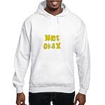 Not Okay Hooded Sweatshirt