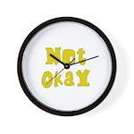 Not Okay Wall Clock