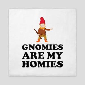 Gnomies Are My Homies Queen Duvet