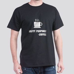 Happy Pooping Coffee T-Shirt