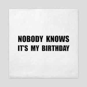 Nobody Knows Birthday Queen Duvet