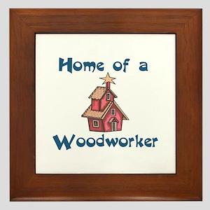 HOME OF A WOODWORKER Framed Tile