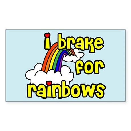 I Brake For Rainbows Rectangle Sticker