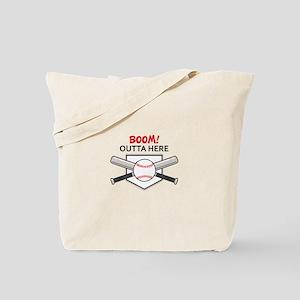 BOOM OUTTA HERE Tote Bag