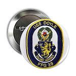 """USS DOYLE 2.25"""" Button"""