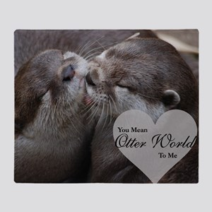 You Mean Otter World To Me Otters Ki Throw Blanket