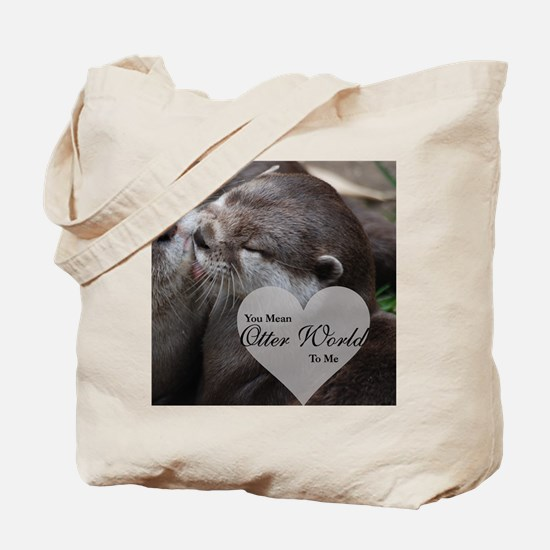 You Mean Otter World To Me Otters Kissing Tote Bag