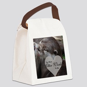 You Mean Otter World To Me Otters Canvas Lunch Bag