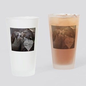 You Mean Otter World To Me Otters K Drinking Glass
