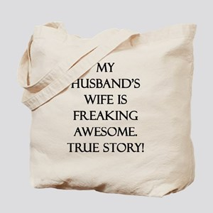 My Husband's Wife is Freaking Awesome. Tr Tote Bag