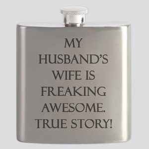 My Husband's Wife is Freaking Awesome. True  Flask