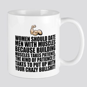 Women should date men with muscles Mugs
