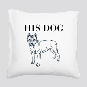 OYOOS His Dog design Square Canvas Pillow