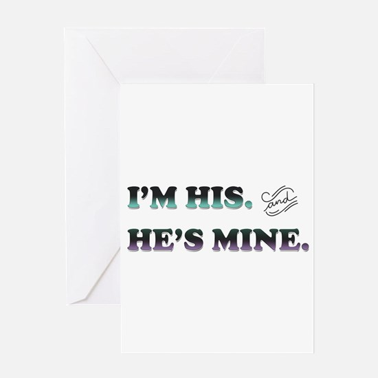 I'm His and He's Mine Greeting Cards