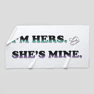 I'm Hers and She's Mine Beach Towel