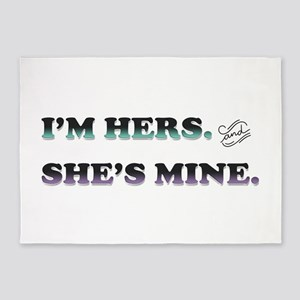 I'm Hers and She's Mine 5'x7'Area Rug