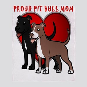 Proud pit bull mom Throw Blanket