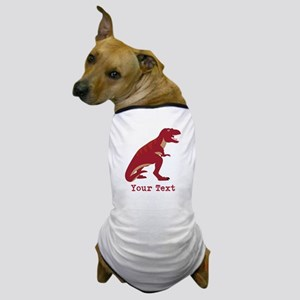 Red T-Rex Dinosaur with Custom text Dog T-Shirt