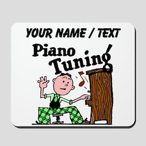 Piano Tuning (Custom) Mousepad