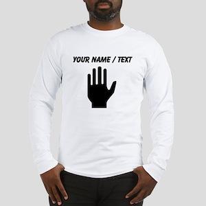 Custom Hand Long Sleeve T-Shirt