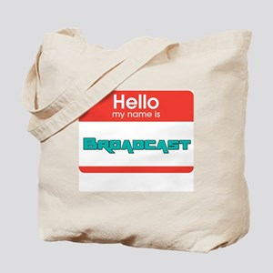 Broadcast Name White Tote Bag