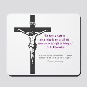 Chesterton and Doing Right Mousepad