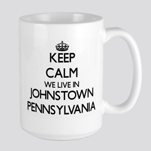 Keep calm we live in Johnstown Pennsylvania Mugs