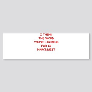 narcissist Bumper Sticker