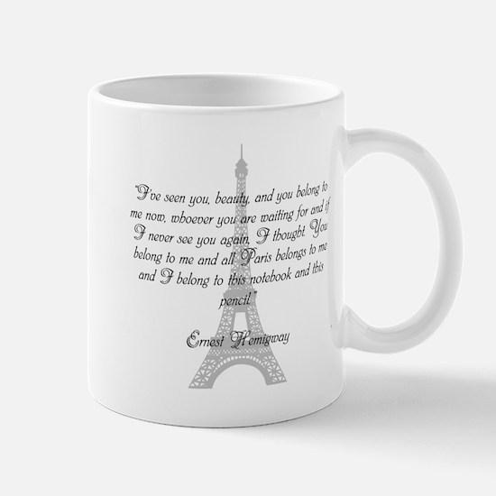Paris Belongs to Me Mugs