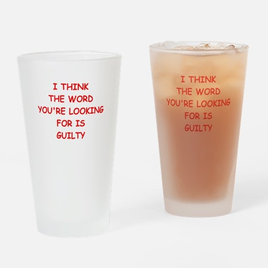 guilty Drinking Glass