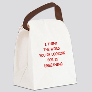 demeaning Canvas Lunch Bag