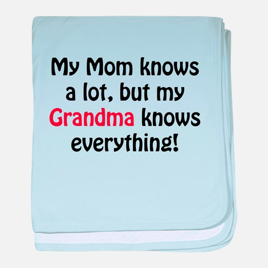 Grandma knows everything! baby blanket