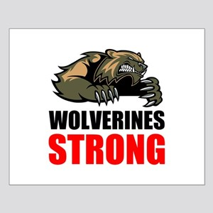 Wolverines Strong Posters